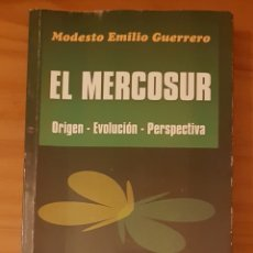 Libros de segunda mano: MERCOSUR: ORIGEN, EVOLUCIÓN Y PERSPECTIVA. MODESTO EMILIO GUERRERO. Lote 195387558