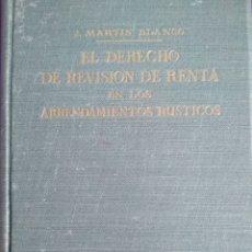Libros de segunda mano: EL DERECHO A LA REVISIÓN DE RENTA EN LOS ARRENDAMIENTOS RÚSTICOS.. Lote 195496591
