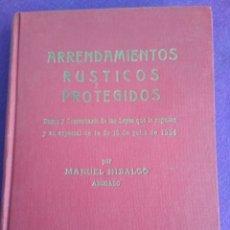 Libros de segunda mano: ARRENDAMIENTOS RÚSTICOS PROTEGIDOS.. Lote 195497023
