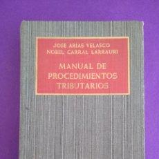 Libros de segunda mano: MANUAL DE PROCEDIMIENTOS TRIBUTARIOS.. Lote 195538543