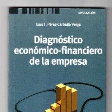 Libros de segunda mano: JUAN F. PÉREZ CARBALLO VEIGA DIAGNÓSTICO ECONÓMICO DE LA EMPRESA MADRID 2010. Lote 195958555