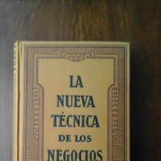 Libros de segunda mano: LA NUEVA TÉCNICA DE LOS NEGOCIOS. CÓMO SE LANZA UN NEGOCIO. Lote 197404191