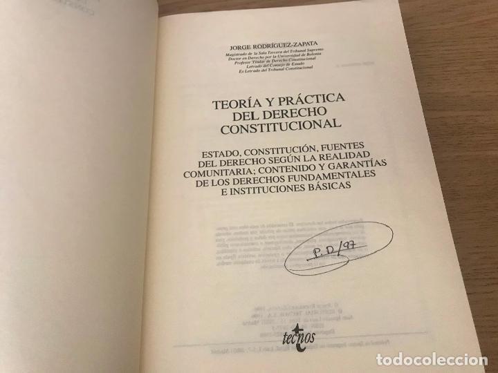 Libros de segunda mano: JORGE RODRIGUE-ZAPATA - TEORIA Y PRACTICA DEL DERECHO CONSTITUCIONAL - Foto 2 - 197459230