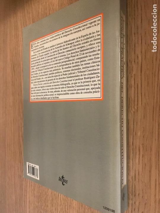 Libros de segunda mano: JORGE RODRIGUE-ZAPATA - TEORIA Y PRACTICA DEL DERECHO CONSTITUCIONAL - Foto 15 - 197459230