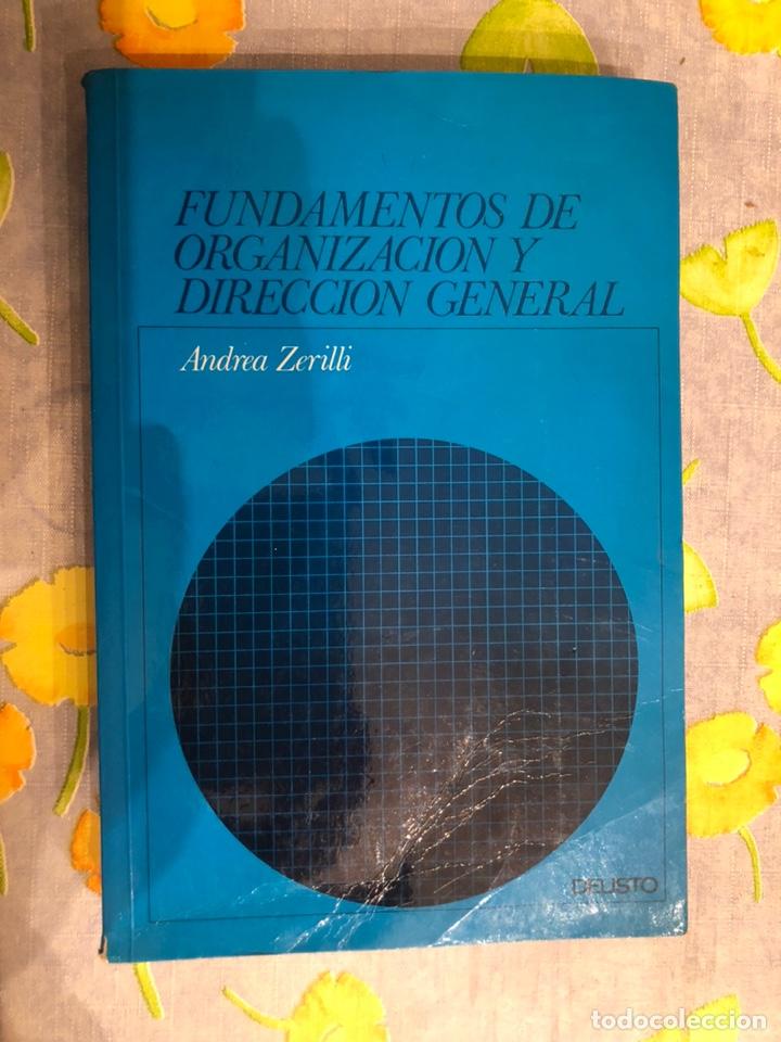 FUNDAMENTOS DE ORGANIZACIÓN Y DIRECCIÓN GENERAL - ANDREA ZERILLI (Libros de Segunda Mano - Ciencias, Manuales y Oficios - Derecho, Economía y Comercio)