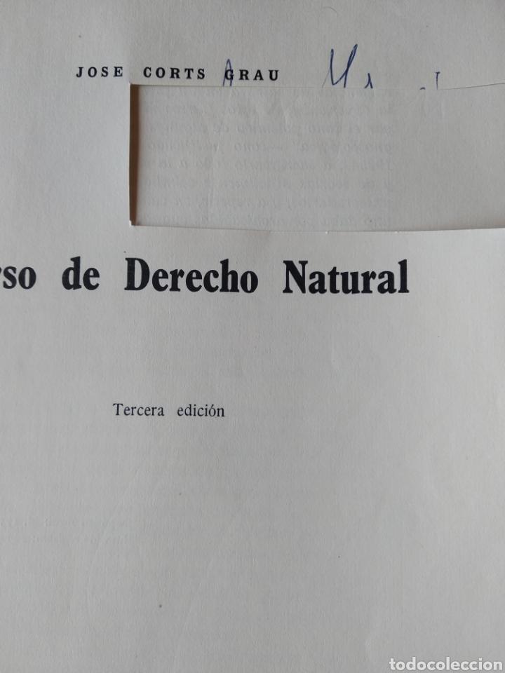 Libros de segunda mano: CURSO DE DERECHO NATURAL. JOSE CORTS GRAU. 1ªED. ED NACIONAL. 1964 - Foto 3 - 197826051