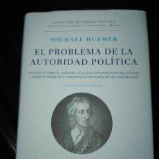 Libros de segunda mano: EL PROBLEMA DE LA AUTORIDAD POLÍTICA. MICHAEL HUEMER.. Lote 198036312