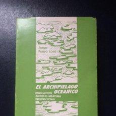 Libros de segunda mano: REGULACIÓN JURÍDICO MARÍTIMA INTERNACIONAL EL ARCHIPIÉLAGO OCEÁNICO PUEYO LOSA 1981. Lote 198137240