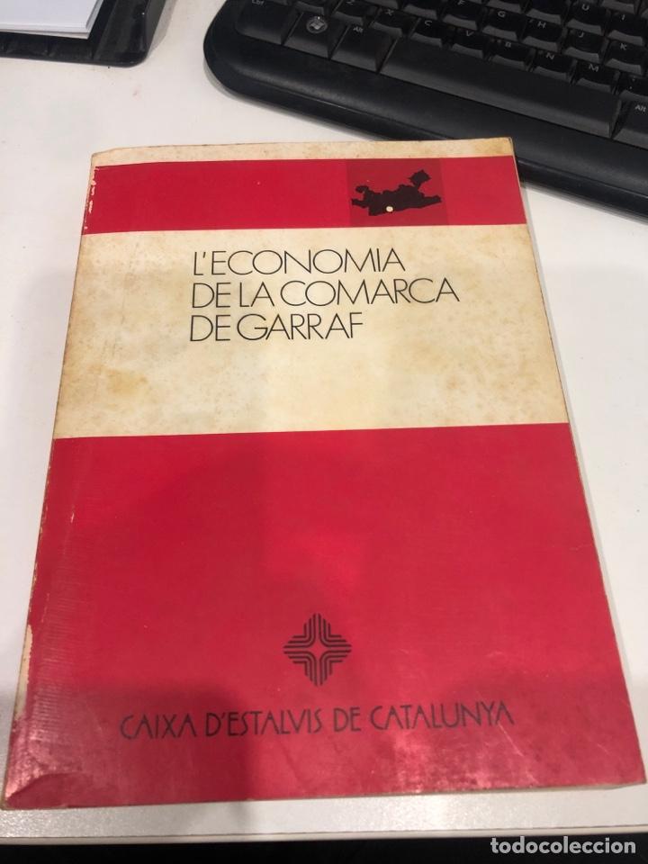 L ECONOMÍA DE LA COMARCA DE GARRAF (Libros de Segunda Mano - Ciencias, Manuales y Oficios - Derecho, Economía y Comercio)