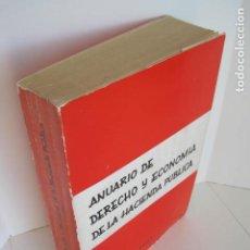 Libros de segunda mano: ANUARIO DE DERECHO Y ECONOMÍA DE LA HACIENDA PÚBLICA. 1961. JOSÉ LÓPEZ BERENGUER, FÉLIX RUZ BERGAMÍN. Lote 198297750