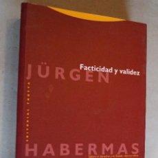 Libros de segunda mano: FACTICIDAD Y VALIDEZ. JÜRGEN HABERMAS.. Lote 198815196