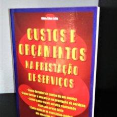 Libros de segunda mano: CUSTOS E ORÇAMENTOS NA PRESTAÇÃO DE SERVIÇOS DE NILDO SILVA LEÃO. Lote 199069066