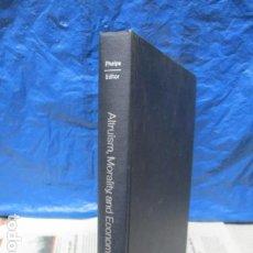 Libros de segunda mano: ALTRUISM, MORALITY AND ECONOMIC THEORY (INGLÉS) DE EDMUND S. PHELPS . Lote 199790460