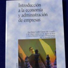 Libros de segunda mano: INTRODUCCIÓN A LA ECONOMÍA Y ADMINISTRACIÓN DE EMPRESAS (ECONOMÍA Y EMPRESA) - ABAD GUERRERO, ISABEL. Lote 200106757