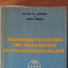 Libros de segunda mano: ADMINISTRACIÓN DE FINANZAS INTERNACIONALES – DAVID B. ZANOFF . Lote 200162695