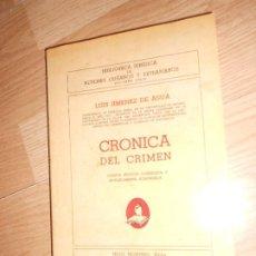 Livros em segunda mão: CRONICA DEL CRIMEN - LUIS JIMENEZ DE ASUA. Lote 200728618