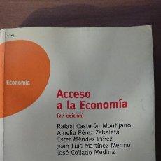 Libros de segunda mano: ACCESO A LA ECONOMÍA – RAFAEL CASTEJÓN M.; AMELIA PÉREZ Z.; ESTER MÉNDEZ P.; JUAN LUÍS MARTÍNEZ M.; . Lote 200848921