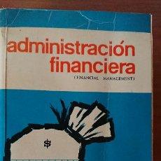Libros de segunda mano: ADMINISTRACIÓN FINANCIERA – ROBERT W. JOHNSON – COMPAÑIA EDITORIAL CONTINENTAL S.A.. Lote 201153355
