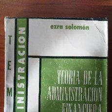 Libros de segunda mano: TEORÍA DE LA ADMINISTRACIÓN FINANCIERA – EZRA SOLOMÓN – EDICIONES MACCHI. Lote 201253103