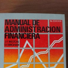 Libros de segunda mano: MANUAL DE ADMINISTRACIÓNN FINANCIERA 3 TOMOS – FRED WESTOM; EUGENE F. BRIGHAM – INTERAMERICANA – 8. Lote 201295458