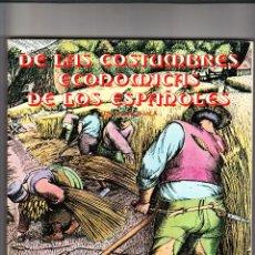 Libros de segunda mano: DE LAS COSTUMBRES ECONÓMICAS DE LOS ESPAÑOLES LUIS BLANCO VILA BANCO CANTÁBRICO 1977. Lote 201772443