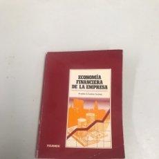Libros de segunda mano: ECONOMÍA FINANCIERA DE LA EMPRESA. Lote 201978307