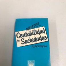 Libros de segunda mano: CONTABILIDAD DE SOCIEDADES. Lote 201979136
