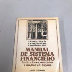 Libros de segunda mano: MANUAL DE SISTEMA FINANCIERO. Lote 201980003