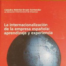 Libros de segunda mano: LA INTERNACIONALIZACIÓN DE LA EMPRESA ESPAÑOLA: APRENDIZAJE Y EXPERIENCIA. Lote 202558552