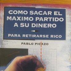 Libros de segunda mano: COMO SACAR EL MAXIMO PARTIDO A SU DINERO PABLO PICAZO. TEMAS DE HOY 1993 149PP. Lote 202652821