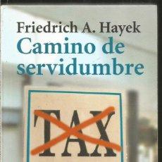Livres d'occasion: FRIEDRICH A. HAYEK. CAMINO DE SERVIDUMBRE. ALIANZA. Lote 202699853