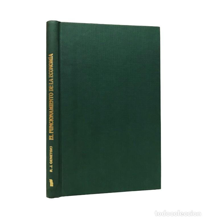 EL FUNCIONAMIENTO DE LA ECONOMÍA // ROBERT J. GENETSKI // EDICIONES TIBIDABO // ((1988)) (Libros de Segunda Mano - Ciencias, Manuales y Oficios - Derecho, Economía y Comercio)
