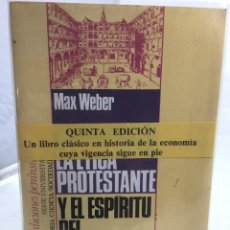 Libros de segunda mano: LA ÉTICA PROTESTANTE Y EL ESPÍRITU DEL CAPITALISMO. MAX WEBER. PENÍNSULA, 1979. Lote 202854938