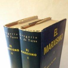 Libros de segunda mano: 1976 - GREGOIO R. DE YURRE - EL MARXISMO - 2 TOMOS, BAC. Lote 204172601