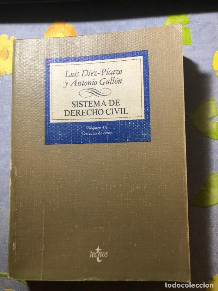 SISTEMA DE DERECHO CIVIL - VOLUMEN III - LUIS DÍEZ-PICAZO Y ANTONIO GULLÓN - TECNOS (Libros de Segunda Mano - Ciencias, Manuales y Oficios - Derecho, Economía y Comercio)