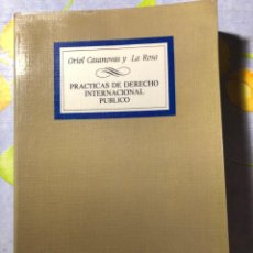 Libros de segunda mano: PRÁCTICAS DE DERECHO INTERNACIONAL PÚBLICO - ORIOL CASANOVAS Y LA ROSA - TECNOS. Lote 204348900