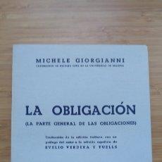 Libros de segunda mano: LA OBLIGACIÓN - MICHELE GIORGIANNI. Lote 204409345