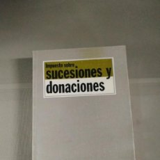 Libros de segunda mano: IMPUESTOS SOBRE SUCESIONES Y DONACIONES. TECNOS. Lote 204975196