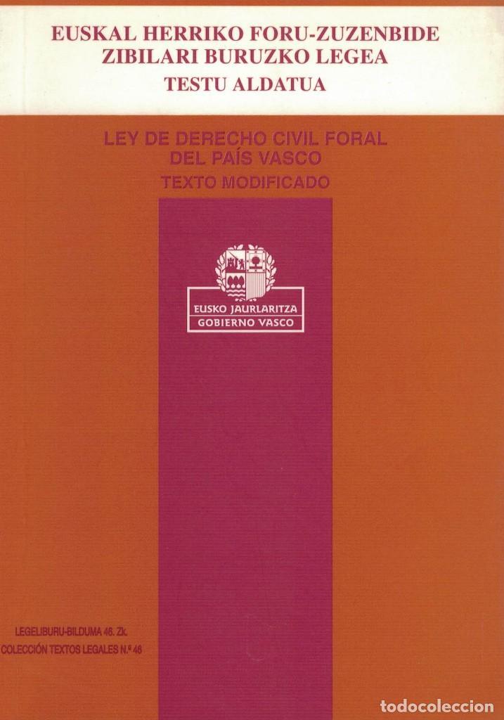 Ley De Derecho Civil Foral Del País Vasco Text Comprar Libros De Derecho Economía Y Comercio En Todocoleccion 205282971