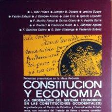 Libros de segunda mano: CONSTITUCIÓN Y ECONOMÍA : LA ORDENACIÓN DEL SISTEMA ECONÓMICO EN LAS CONSTITUCIONES OCCIDENTALES.. Lote 205290543
