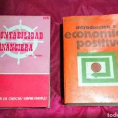 Libros de segunda mano: CONTABILIDAD FINANCIERA JOSE RIVERO Y INTRODUCCIÓN A LA ECONOMÍA POSITIVA RICHARD G. LIPSEY. Lote 205384762