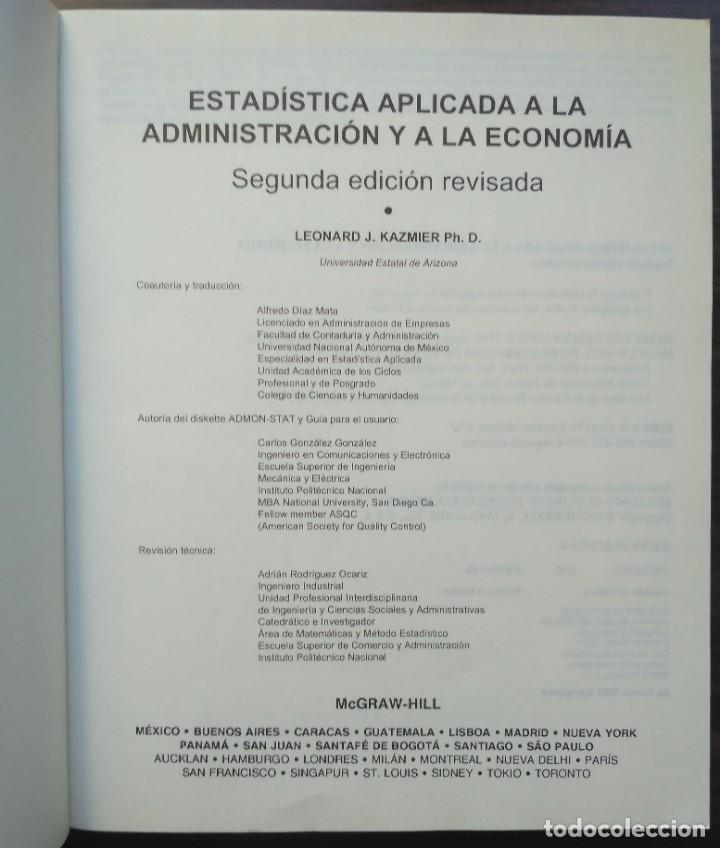 Libros de segunda mano: ESTADISTICA APLICADA A LA ADMINISTRACIÓN Y A LA ECONOMÍA. LEONARD KAZMIER, ALFREDO DÍAZ MATA - Foto 2 - 205476226
