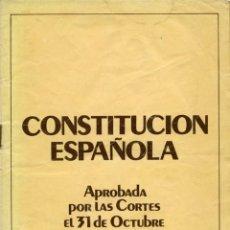 Libros de segunda mano: CONSTITUCIÓN ESPAÑOLA. REFERÉNDUM NACIONAL 6 DE DIC. EDITORIAL HAUSER Y MENET. MADRID. 1978. PP. 47. Lote 206204690