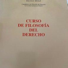 Libros de segunda mano: CURSO DE FILOSOFÍA DEL DERECHO, ELIAS DÍAZ. Lote 206366953