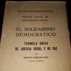 Libros de segunda mano: LIBRO 2085 EL SOLIDARISMO DEMOCRATICO NESTOR ZUBELDIA INDA PAMPLONA 1951. Lote 206380798