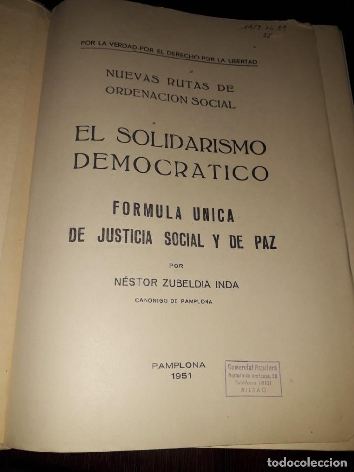Libros de segunda mano: LIBRO 2085 EL SOLIDARISMO DEMOCRATICO NESTOR ZUBELDIA INDA PAMPLONA 1951 - Foto 2 - 206380798