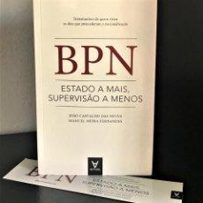 Libros de segunda mano: BPN - ESTADO A MAIS, SUPERVISÃO A MENOS. Lote 206399671