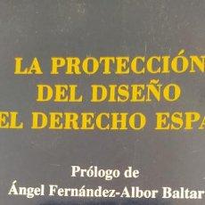 Libros de segunda mano: LA PROTECCIÓN DEL DISEÑO EN EL DERECHO ESPAÑOL. LENCE REIJA, CARMEN MARCIAL PONS, ED- 2004 195PP. Lote 206782578