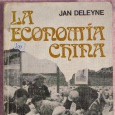 Libros de segunda mano: LA ECONOMÍA CHINA – JAN DELEYNE (PLANETA, 1972) / MAO TSE TUNG COMUNISMO ORIENTE ORIENTAL ASIA JAPÓN. Lote 206799371