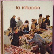 Libros de segunda mano: LA INFLACIÓN – MARCELINO COSTAFREDA (SALVAT, 1975) /// ECONOMÍA IMPUESTOS DINERO ECONÓMICO MONETARIO. Lote 206801642